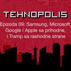 Tehnopolis, E09: Samsung, Microsoft, Google i Apple sa prihodne, i Tramp sa rashodne strane