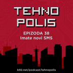 Tehnopolis 38: Imate novi SMS