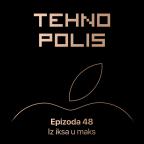 Tehnopolis 48: Iz iksa u maks