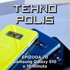 Tehnopolis 70: Samsung Galaxy S10 u 10 minuta