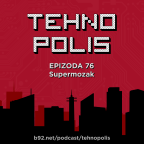 Tehnopolis 76: Supermozak