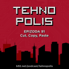 Tehnopolis 91: Cut, Copy, Paste