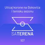 Sa terena 107: Uticaj korone na Đokovića i tenisku sezonu