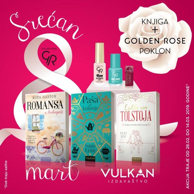Akcija u susret Danu žena: Knjiga Vulkan izdavaštva + Golden Rose kozmetika