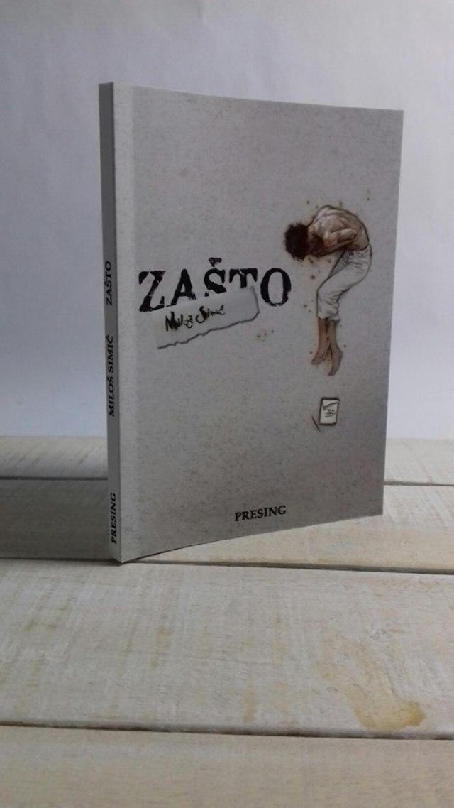 """Zbirka pesama """"Zašto?"""": Dnevnik u kojem su zapisani snovi, strahovi i nadanja"""