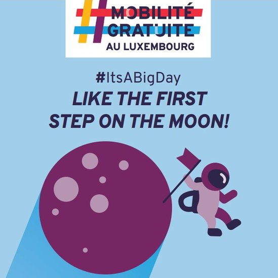 Jedan plakat iz kampanje poredi ove promene sa prvim koracima na Mesecu/Luxembourg government